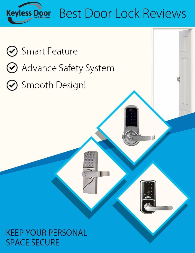 Best Keyless Door Lock Comparisons And Reviews 2018